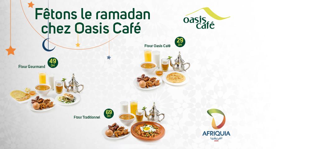 Oasis Café dévoile son offre pour Ramadan 2018